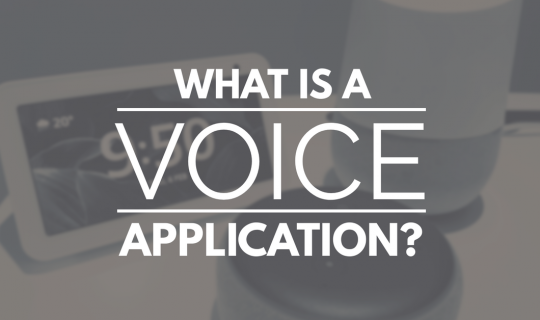 What is a Voice application?